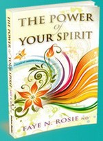 The Power of Your Spirit - Higher Consciousness