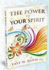 The Power of Your Spirit - Soft cover book