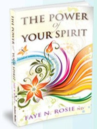 Spiritual author, Faye Rosie, The Power of Your Spirit